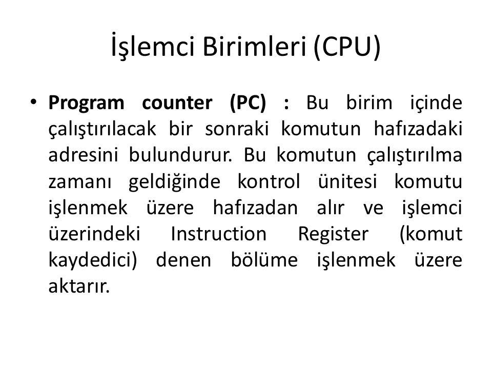 İşlemci Birimleri (CPU)
