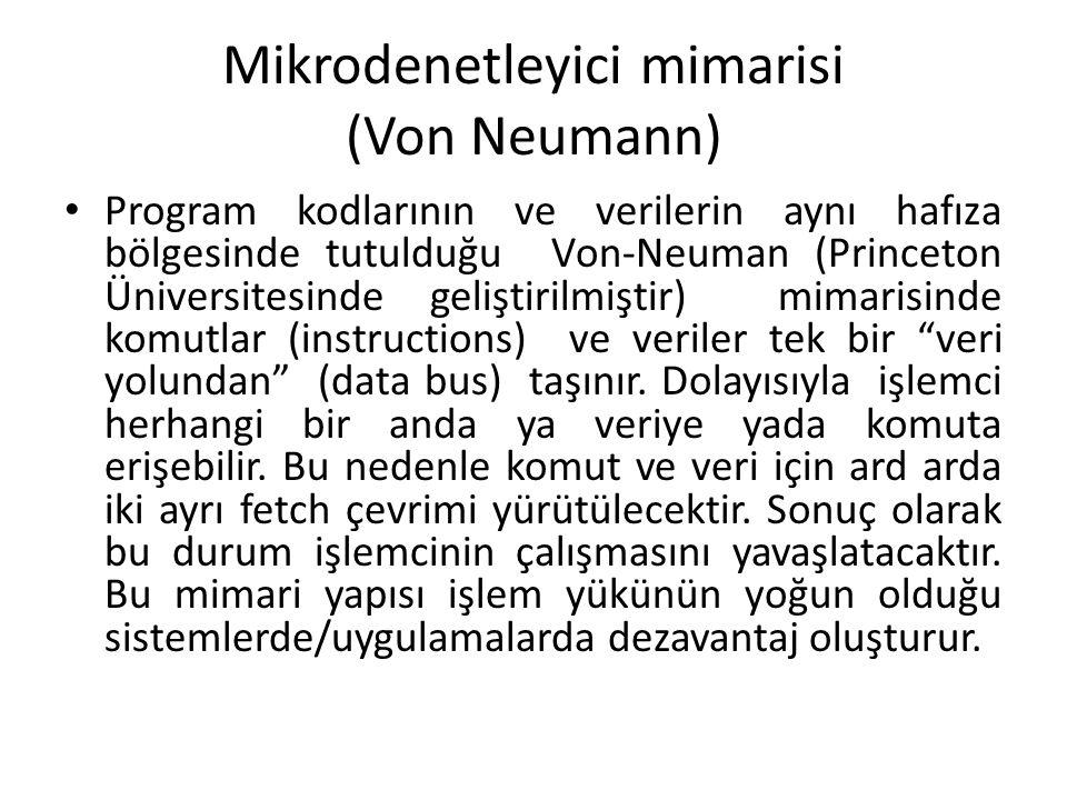 Mikrodenetleyici mimarisi (Von Neumann)