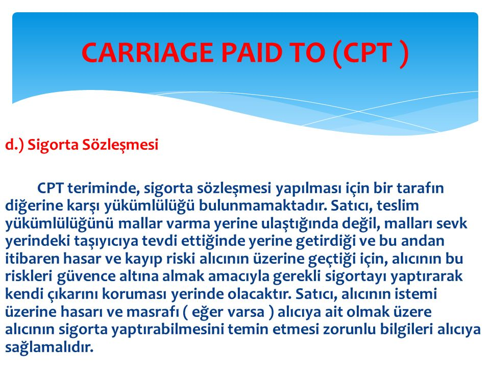 CARRIAGE PAID TO (CPT )