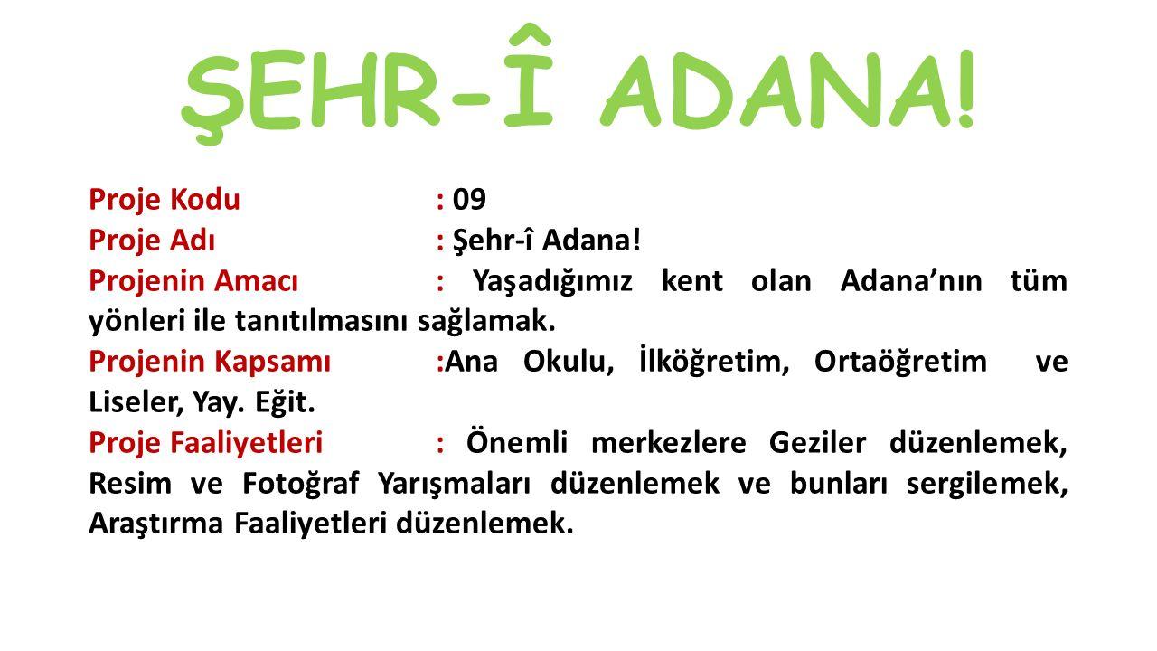 ŞEHR-Î ADANA!