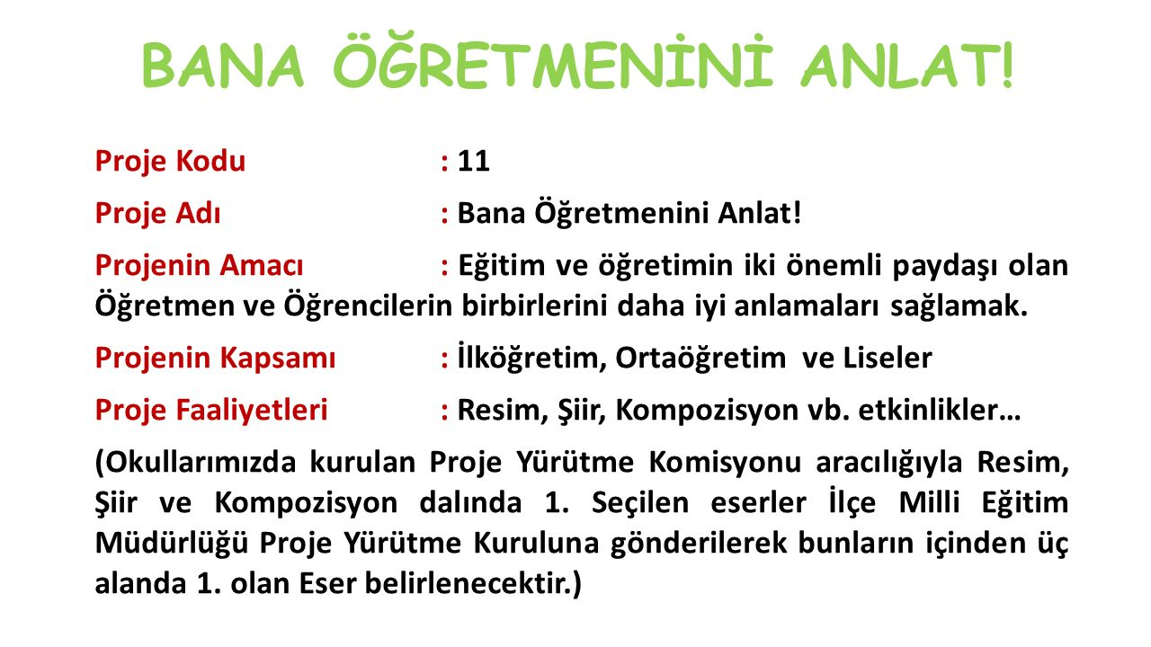 BANA ÖĞRETMENİNİ ANLAT!