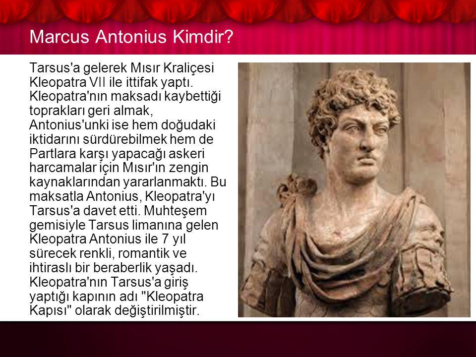 Marcus Antonius Kimdir