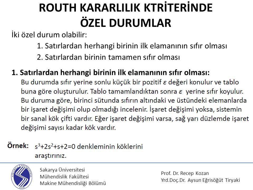 ROUTH KARARLILIK KTRİTERİNDE ÖZEL DURUMLAR