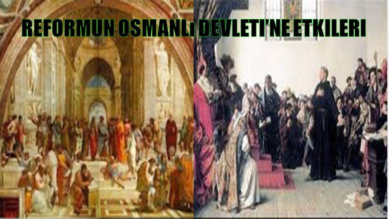 Reformun Osmanlı Devleti'ne Etkileri