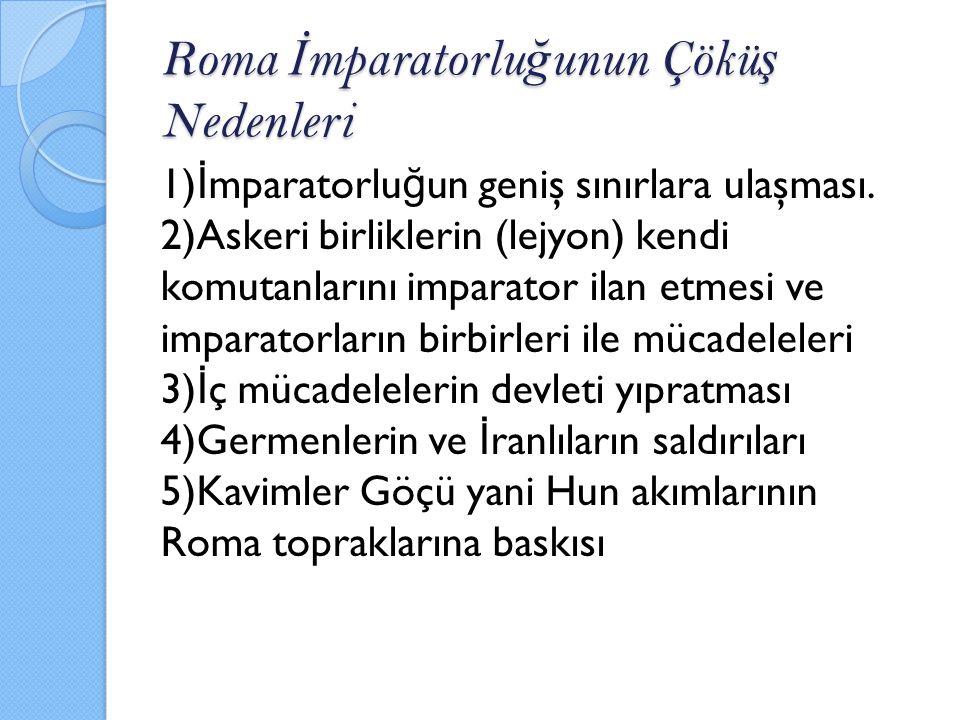 Roma İmparatorluğunun Çöküş Nedenleri