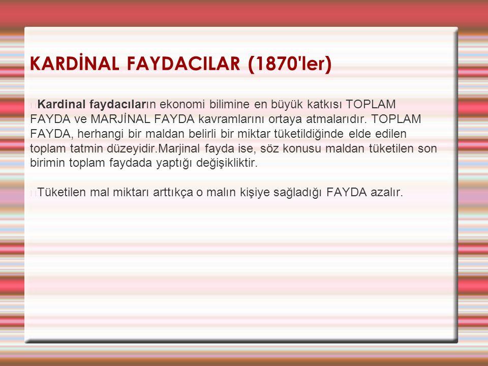 KARDİNAL FAYDACILAR (1870 ler)