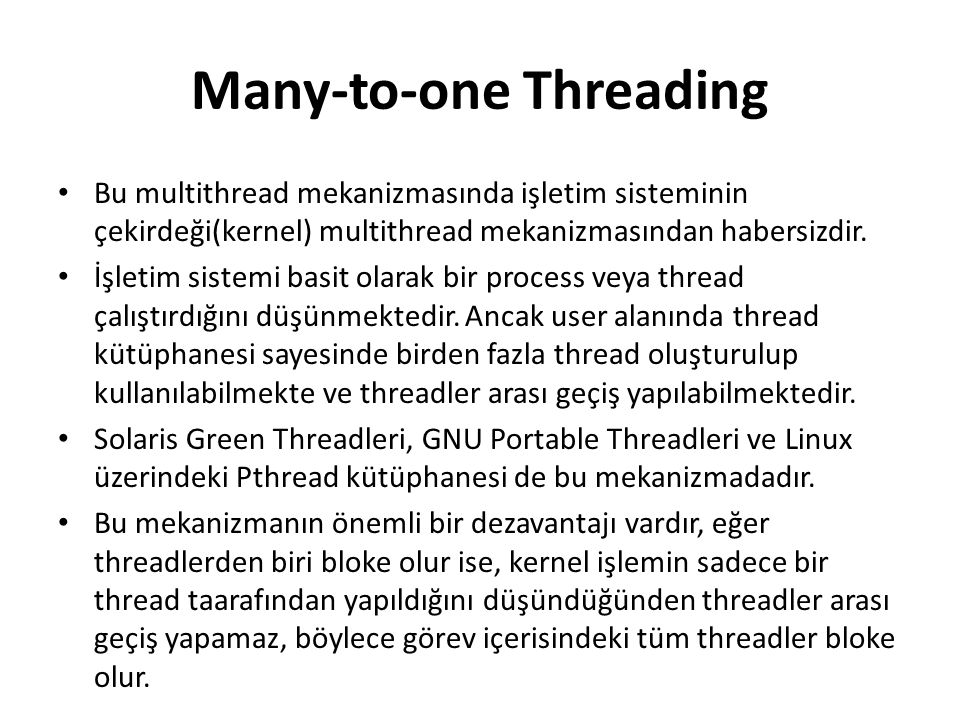 Many-to-one Threading