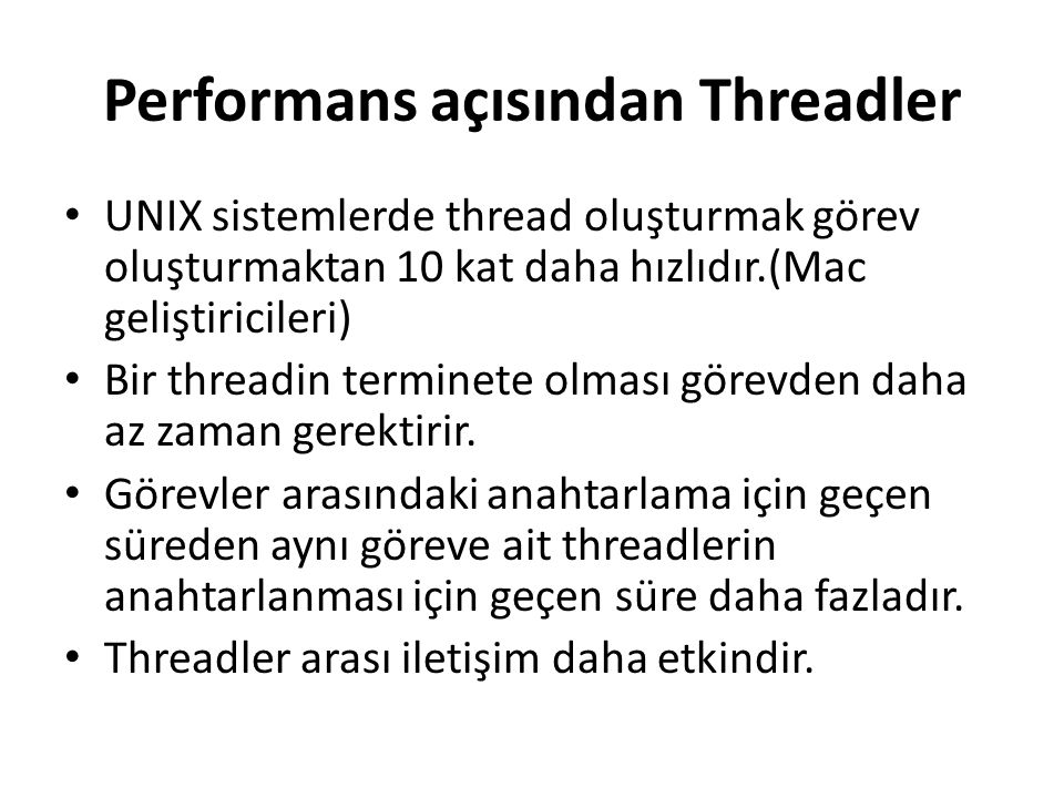 Performans açısından Threadler
