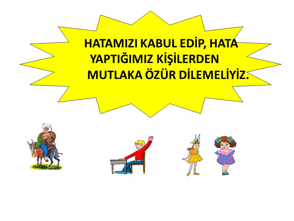 HATAMIZI KABUL EDİP, HATA