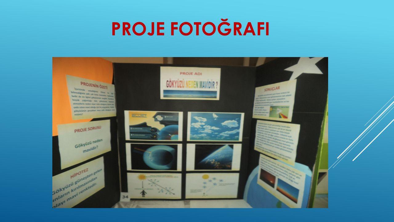 PROJE FOTOĞRAFI