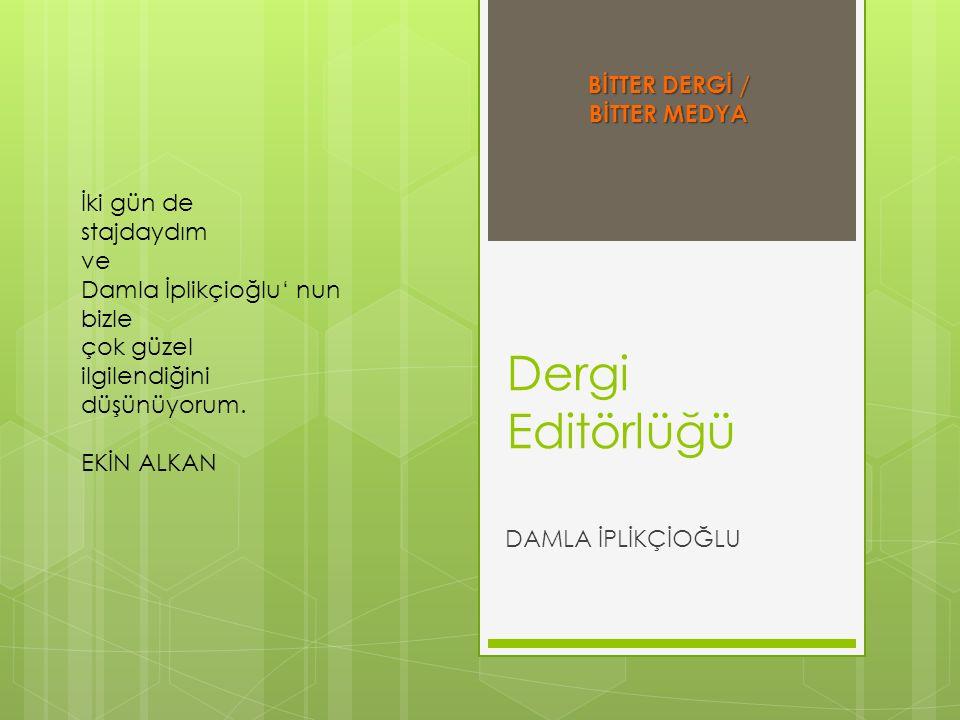 BİTTER DERGİ / BİTTER MEDYA