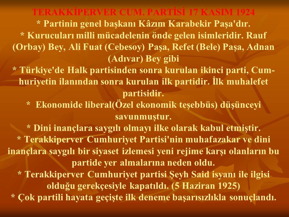 TERAKKİPERVER CUM. PARTİSİ 17 KASIM 1924