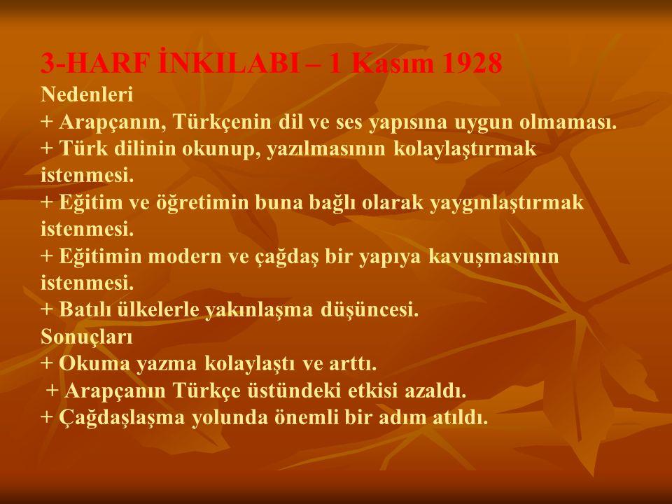 3-HARF İNKILABI – 1 Kasım 1928 Nedenleri + Arapçanın, Türkçenin dil ve ses yapısına uygun olmaması.