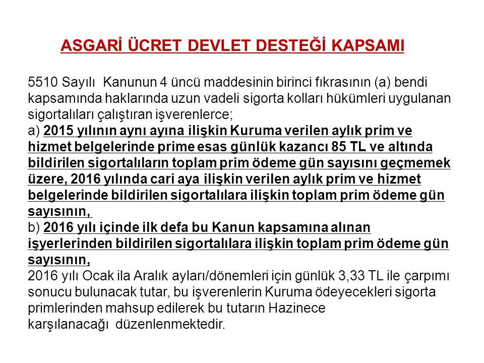 ASGARİ ÜCRET DEVLET DESTEĞİ KAPSAMI