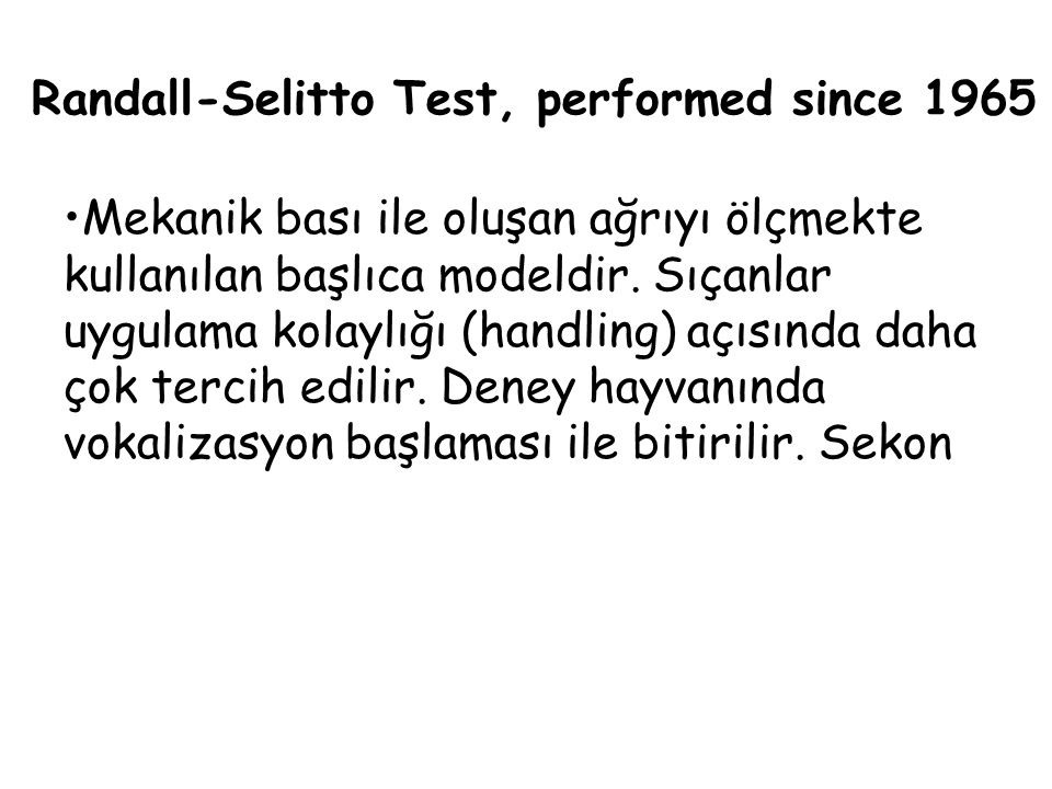 Randall-Selitto Test, performed since 1965