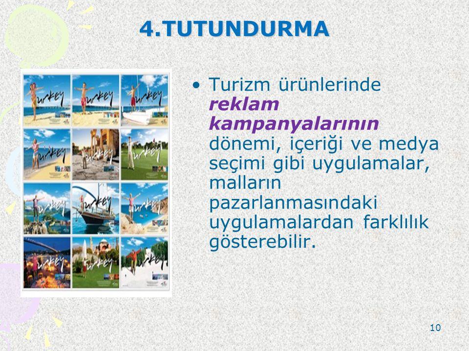 4.TUTUNDURMA