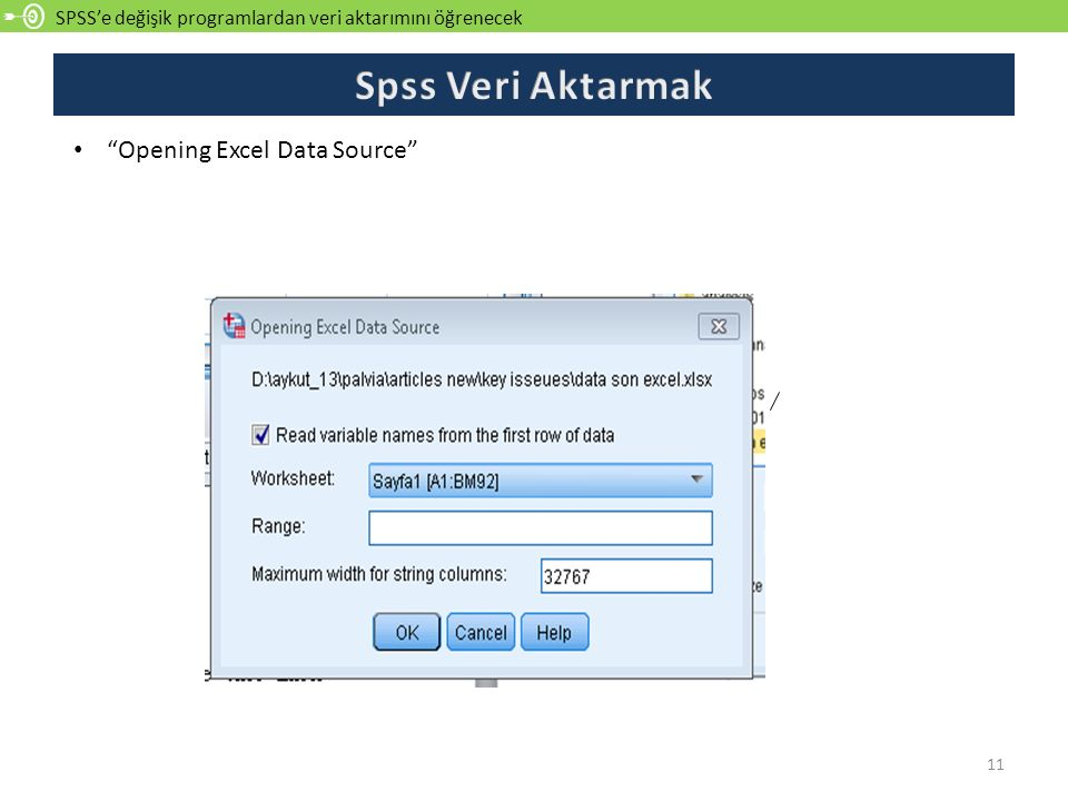 Spss Veri Aktarmak Opening Excel Data Source