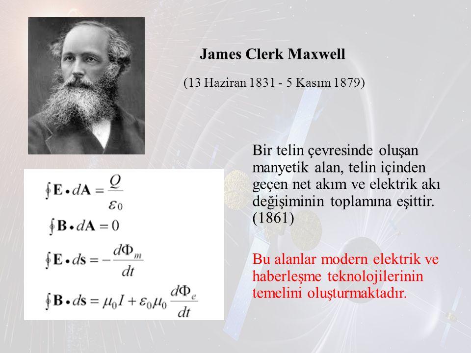 James Clerk Maxwell (13 Haziran 1831 - 5 Kasım 1879)