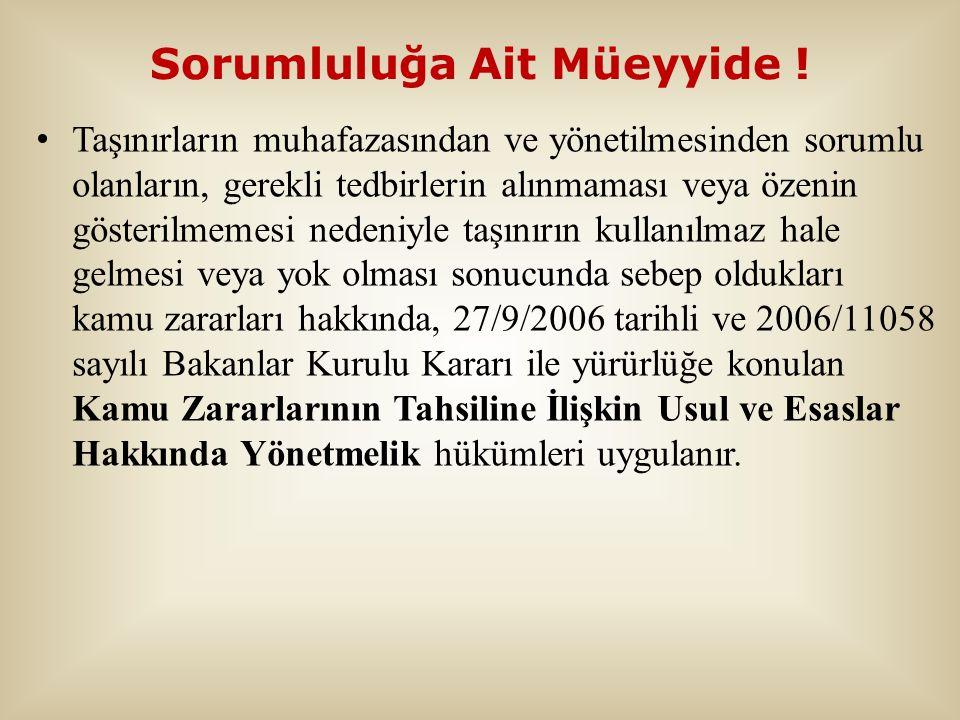Sorumluluğa Ait Müeyyide !