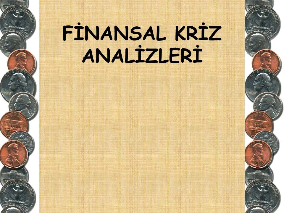 FİNANSAL KRİZ ANALİZLERİ