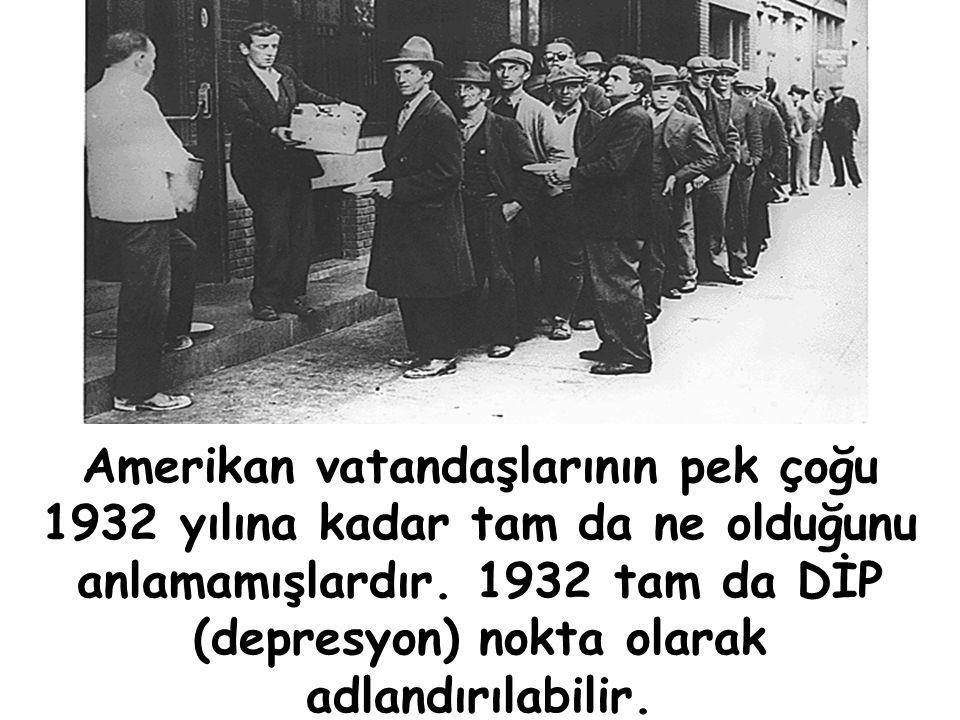Amerikan vatandaşlarının pek çoğu 1932 yılına kadar tam da ne olduğunu anlamamışlardır.
