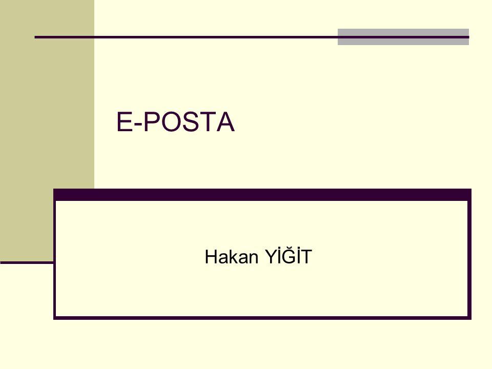 E-POSTA Hakan YİĞİT
