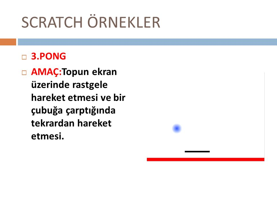 SCRATCH ÖRNEKLER 3.PONG.