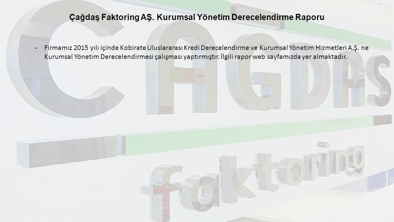 Çağdaş Faktoring AŞ. Kurumsal Yönetim Derecelendirme Raporu