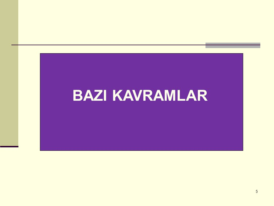 BAZI KAVRAMLAR