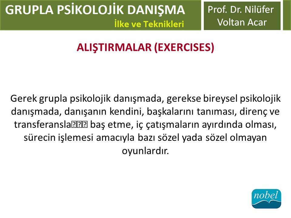 ALIŞTIRMALAR (EXERCISES)