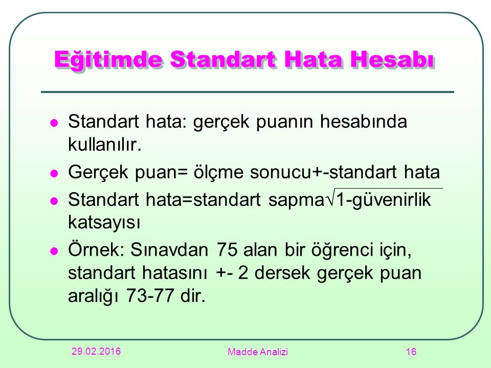 Eğitimde Standart Hata Hesabı