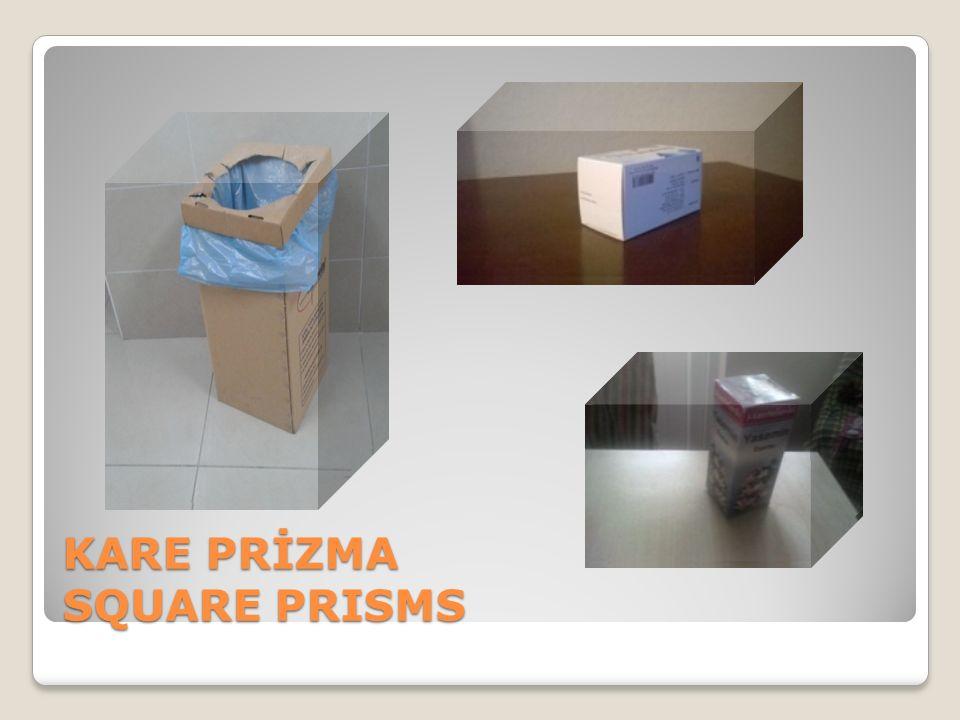 KARE PRİZMA SQUARE PRISMS