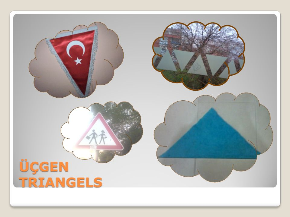 ÜÇGEN TRIANGELS