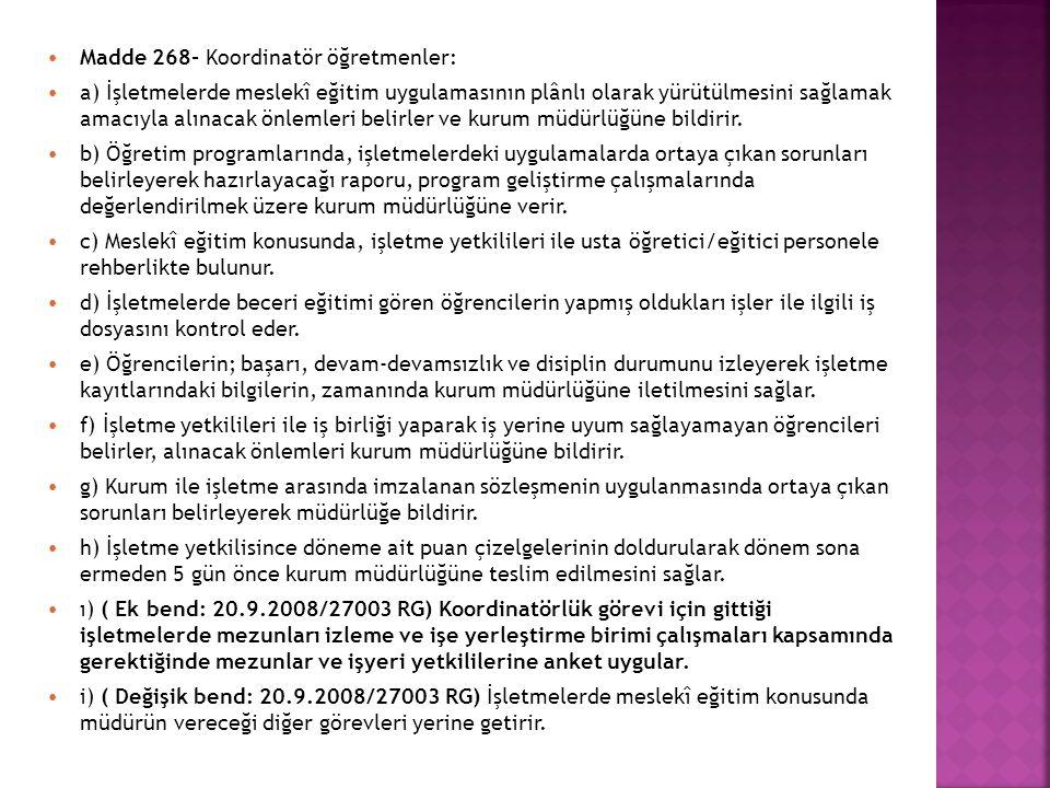 Madde 268- Koordinatör öğretmenler: