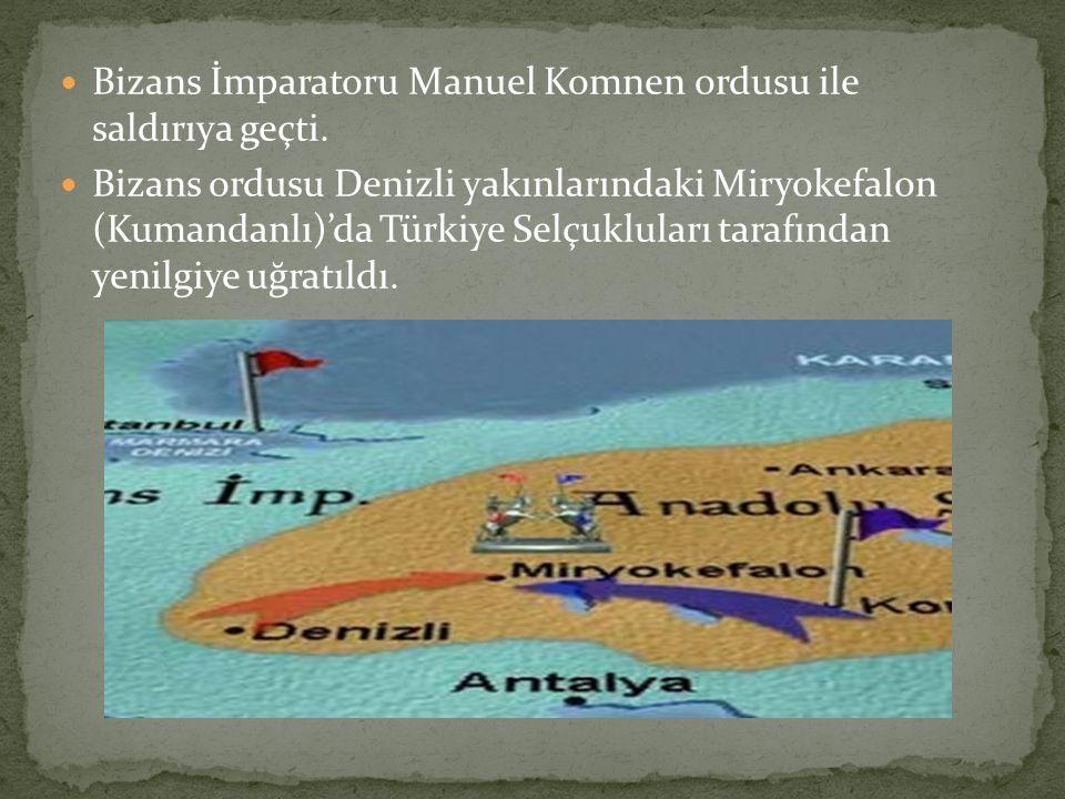 Bizans İmparatoru Manuel Komnen ordusu ile saldırıya geçti.
