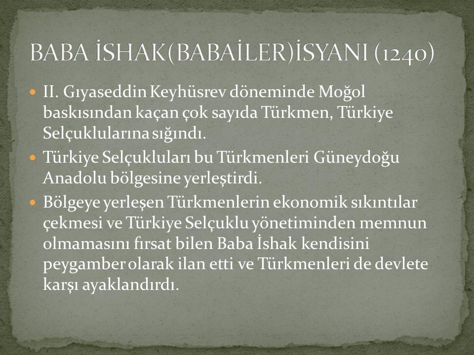 BABA İSHAK(BABAİLER)İSYANI (1240)