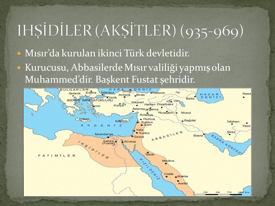 IHŞİDİLER (AKŞİTLER) (935-969)