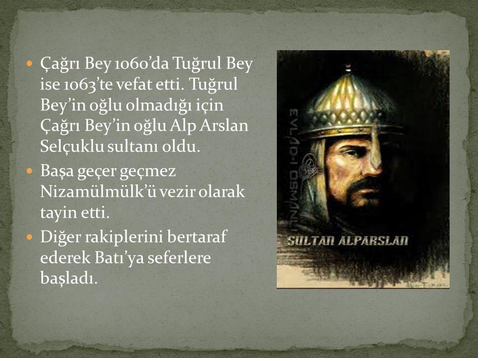 Çağrı Bey 1060'da Tuğrul Bey ise 1063'te vefat etti