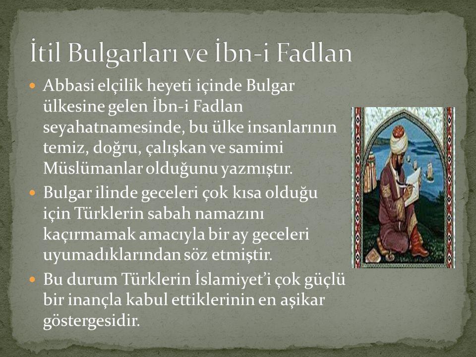 İtil Bulgarları ve İbn-i Fadlan