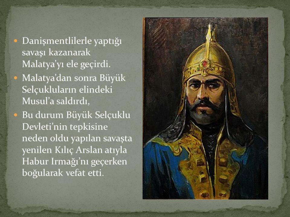 Danişmentlilerle yaptığı savaşı kazanarak Malatya'yı ele geçirdi.