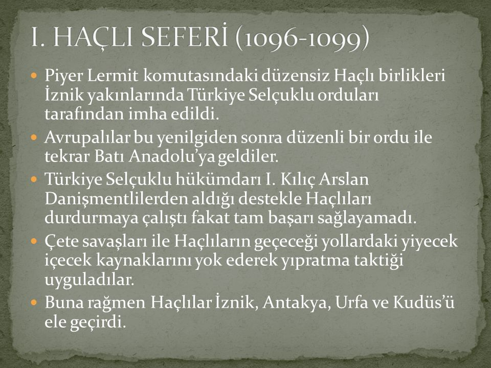 I. HAÇLI SEFERİ (1096-1099)
