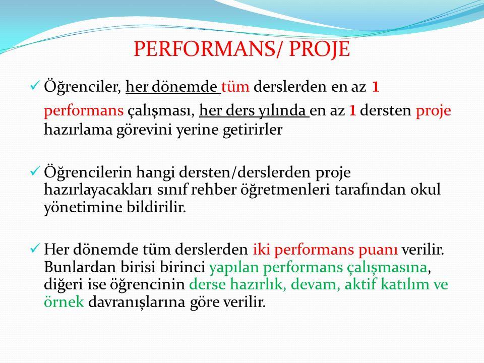 PERFORMANS/ PROJE