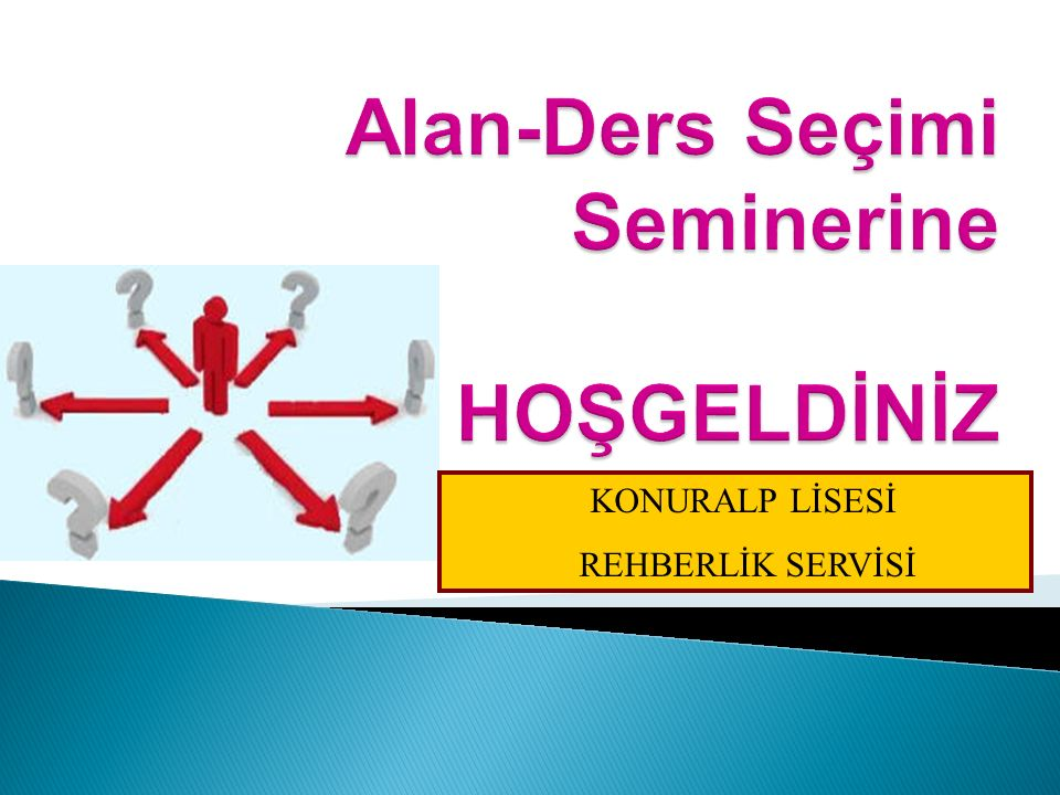 Alan-Ders Seçimi Seminerine HOŞGELDİNİZ