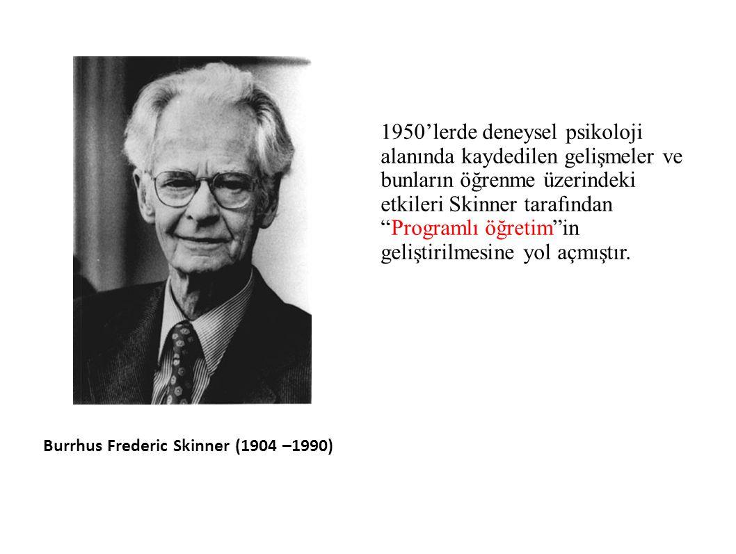 1950'lerde deneysel psikoloji alanında kaydedilen gelişmeler ve bunların öğrenme üzerindeki etkileri Skinner tarafından Programlı öğretim in geliştirilmesine yol açmıştır.
