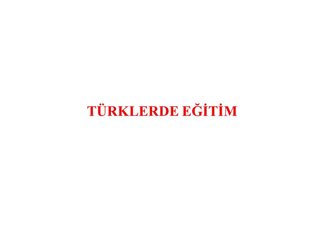 TÜRKLERDE EĞİTİM