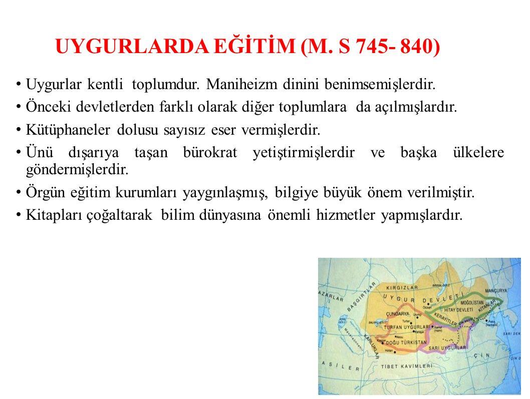 UYGURLARDA EĞİTİM (M. S 745- 840)