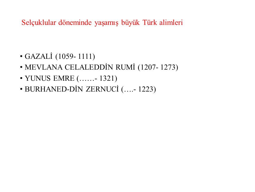 Selçuklular döneminde yaşamış büyük Türk alimleri