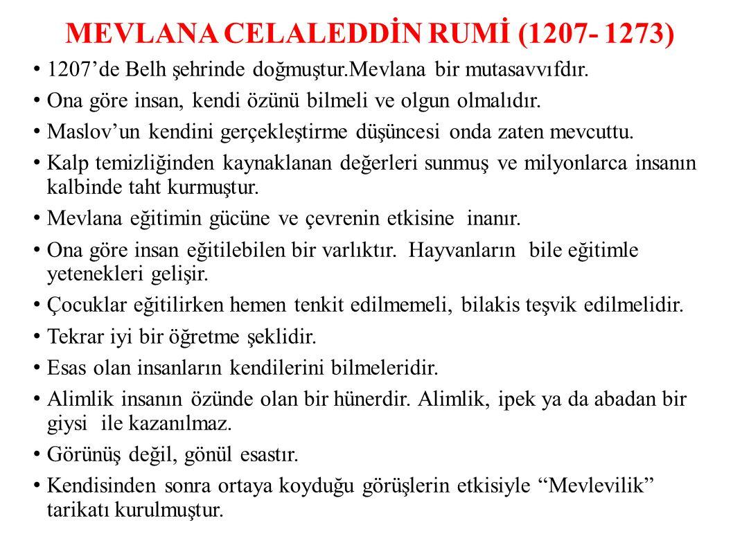 MEVLANA CELALEDDİN RUMİ (1207- 1273)