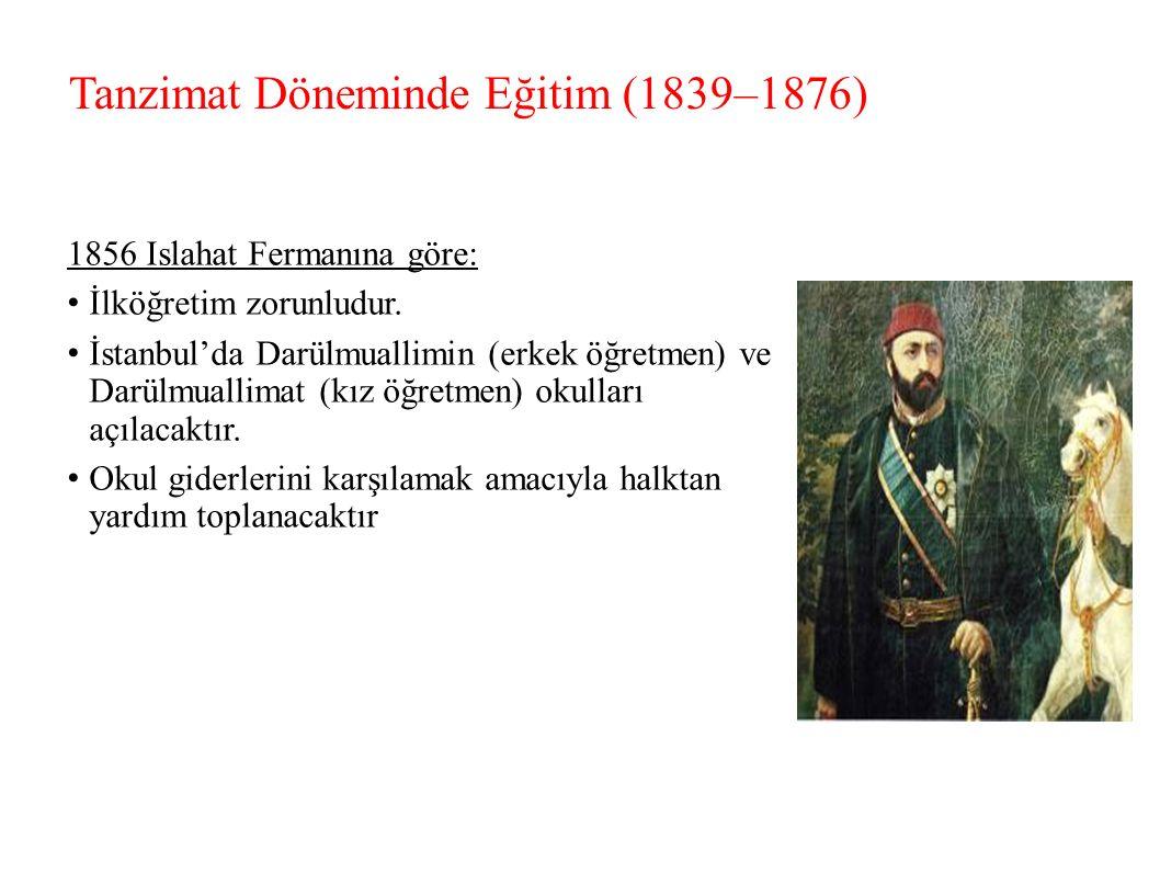 Tanzimat Döneminde Eğitim (1839–1876)