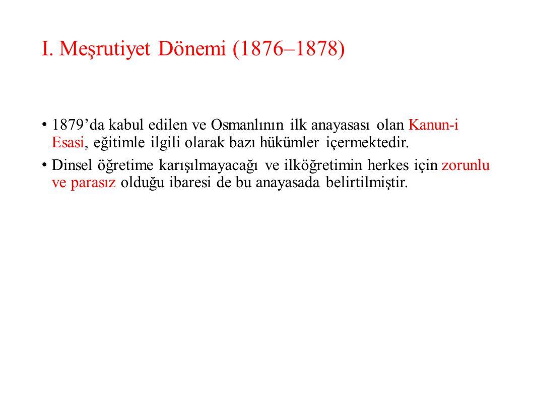 I. Meşrutiyet Dönemi (1876–1878)